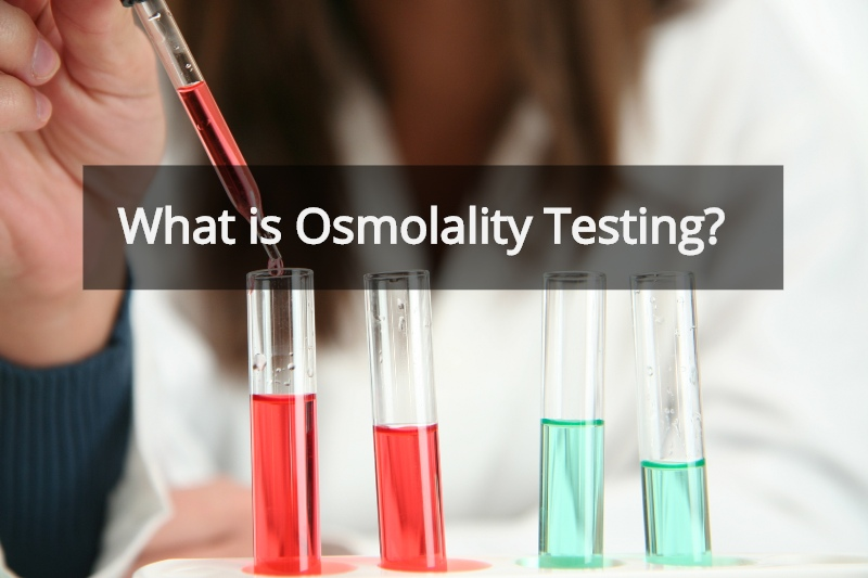 Osmolality Testing | What is it?